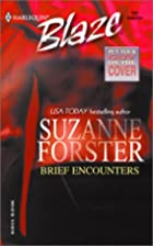 Brief Encounters by Suzanne Forster