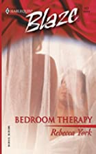 Bedroom Therapy by Rebecca York