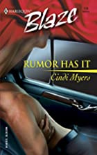 Rumor Has It by Cindi Myers