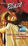 Rock, Joanne: Girl Gone Wild (Harlequin Blaze #135; Single in South Beach #4)
