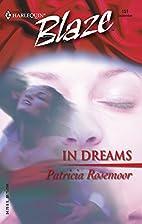 In Dreams by Patricia Rosemoor