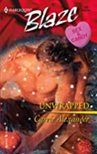 Unwrapped by Carrie Alexander