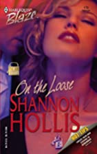 On The Loose by Shannon Hollis