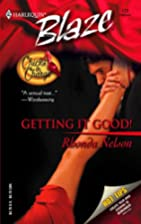 Getting It Good! by Rhonda Nelson