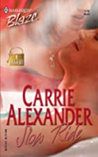 Slow Ride by Carrie Alexander