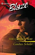 The Cowboy Way (Harlequin Blaze) by Candace…
