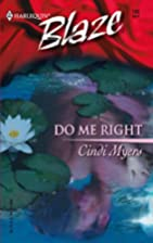 Do Me Right by Cindi Myers