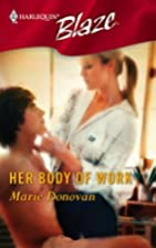 Her Body Of Work by Marie Donovan