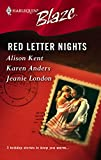 Alison Kent: Red Letter Nights (Harlequin Blaze)