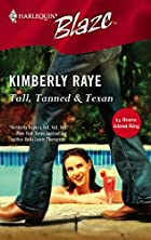 Tall, Tanned & Texan by Kimberly Raye