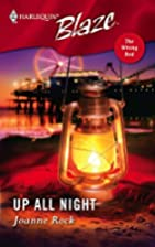 Up All Night (Harlequin Blaze) by Joanne…