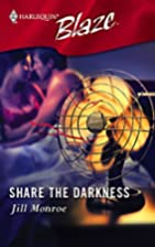 Share the Darkness by Jill Monroe