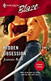 Rock, Joanne: Hidden Obsession