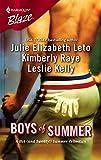 Leto, Julie Elizabeth: Boys Of Summer: Fever PitchThe Sweet SpotSliding Home (Harlequin Blaze)