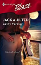 Jack & Jilted by Cathy Yardley
