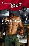 Raye, Kimberly: Dead Sexy (Harlequin Blaze)