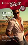 Nelson, Rhonda: Feeling The Heat (Harlequin Blaze)