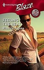 Feeling the Heat by Rhonda Nelson