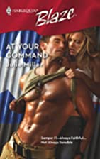 At Your Command (Harlequin Blaze) by Julie…