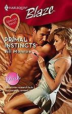 Primal Instincts by Jill Monroe
