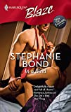 Bond, Stephanie: In A Bind (Harlequin Blaze)