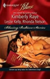 Raye, Kimberly: Blazing Bedtime Stories: Once Upon A BiteMy, What A Big...You Have!Sexily Ever After (Harlequin Blaze)