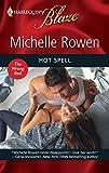 Rowen, Michelle: Hot Spell (Harlequin Blaze)