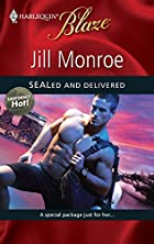 SEALed and Delivered by Jill Monroe