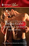 Krahn, Betina: Manhunting: The ChaseThe TakedownThe Satisfaction (Harlequin Blaze)