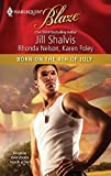 Shalvis, Jill: Born on the 4th of July: Friendly FireThe ProdigalPacking Heat (Harlequin Blaze)