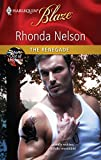 Nelson, Rhonda: The Renegade (Harlequin Blaze)