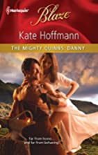 The Mighty Quinns: Danny by Kate Hoffmann