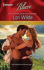 Intoxicating by Lori Wilde