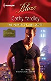 Yardley, Cathy: The Player's Club: Scott (Harlequin Blaze)