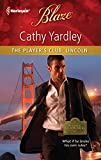 Yardley, Cathy: The Player's Club: Lincoln (Harlequin Blaze)