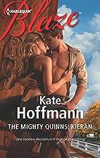 The Mighty Quinns: Kieran by Kate Hoffmann
