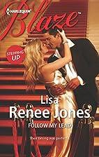 Follow My Lead by Lisa Renee Jones