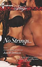 No Strings... by Janelle Denison