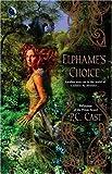 Cast, P.C.: Elphame's Choice (Luna)