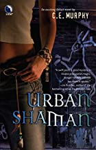 Urban Shaman by C. E. Murphy