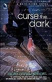 Gilman, Laura Anne: Curse The Dark (Retrievers, Book 2)