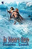Golden, Christie: In Stone's Clasp (Final Dance, Book 2)