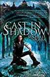 Sagara West, Michelle: Cast in Shadow