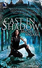 Cast in Shadow by Michelle Sagara