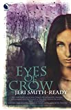 Smith-Ready, Jeri: Eyes of Crow