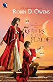 Robin D. Owens: Keepers of the Flame (The Summoning, Book 4)