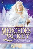 Lackey, Mercedes: The Snow Queen (Tales of the Five Hundred Kingdoms, Book 4)