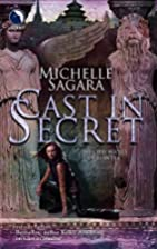 Cast in Secret (Chronicles of Elantra, Book…