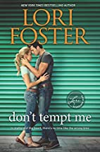 Don't Tempt Me: A Novel by Lori Foster