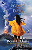 Owens, Robin D.: Echoes in the Dark (The Summoning, Book 5)